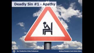 The 7 Deadly Sins of Sales Professionals