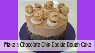 Make A Chocolate Chip Cookie Dough Cake