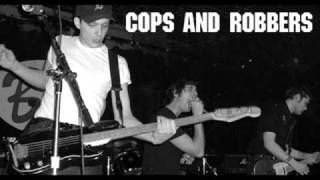 Watch Cops  Robbers On The Decline video
