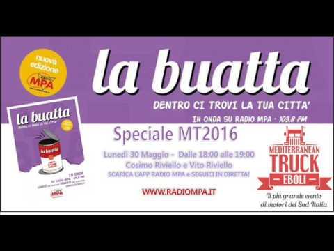 Speciale Mediterranean Truck 2016 - La Buatta - 1° appuntamento