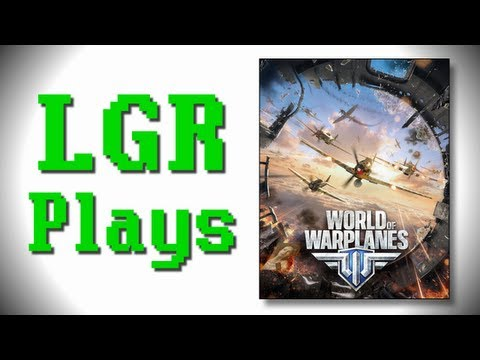 LGR Plays - World of Warplanes