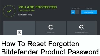 How to reset forgotten Bitdefender product password
