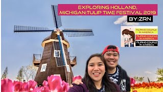 BUHAY AMERIKA: EXPLORING HOLLAND, MICHIGAN: TULIP 🌷 TIME FESTIVAL| TRAVEL TIPS FOR HOLLAND MICHIGAN
