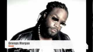 Gramps Morgan - Dream **NEW 2012**