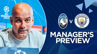 PEP GUARDIOLA PRESS CONFERENCE | Atalanta v Man City | Champs League
