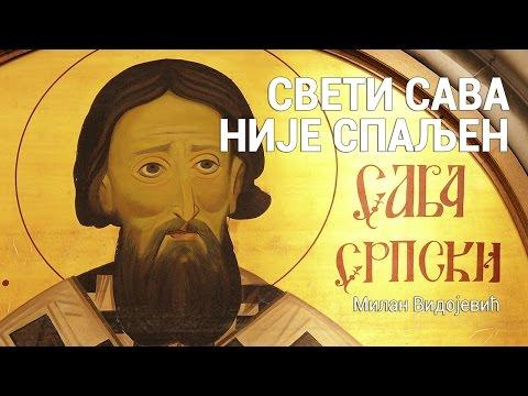Sveti Sava - Nije spaljen