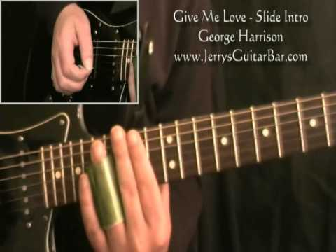 How To Play The Slide Guitar Introduction to George Harrison Give Me Love