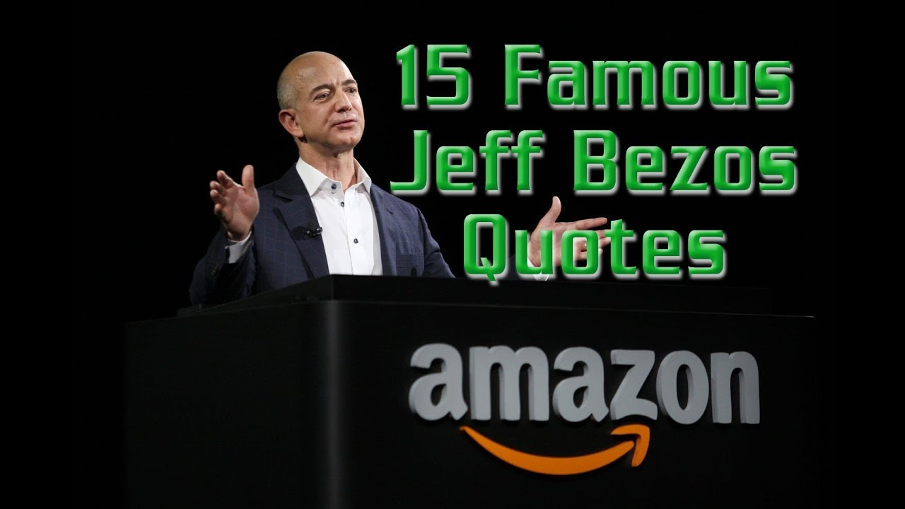 Quotes To Inspire 15 Jeff Bezos Quotes Inspire You Think Different  Definite
