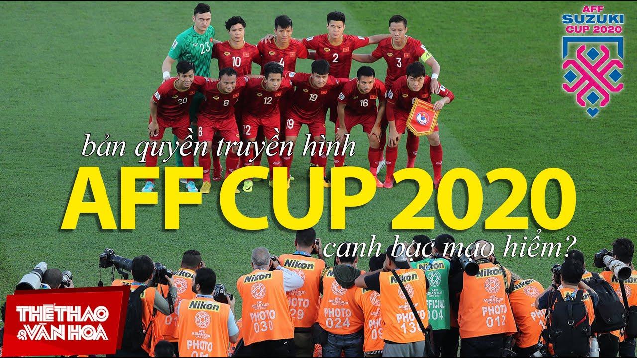[BÓNG ĐÁ VIỆT NAM] 5 triệu đô la Mỹ tiền bản quyền truyền thông AFF Cup 2020 – Canh bạc mạo hiểm ?