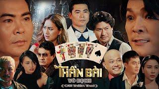 Phim Giang Hồ 2019 | THẦN BÀI VÔ ĐỊCH ( Cõi Thiên Thai ) Thần Bài Tuấn Poker, Linh Tý, Phi Ngọc Ánh