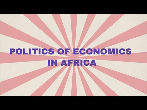 Politics of Economic Nationalism in Africa Part One