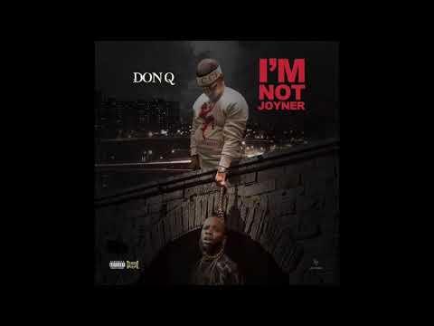 "DON Q ""Im Not Joyner"" (TORY LANEZ DISS)"