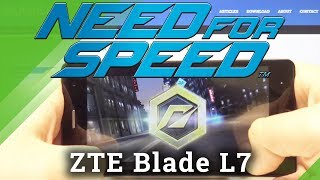 Test Need for Speed in ZTE Blade L7 – Checkup Performance