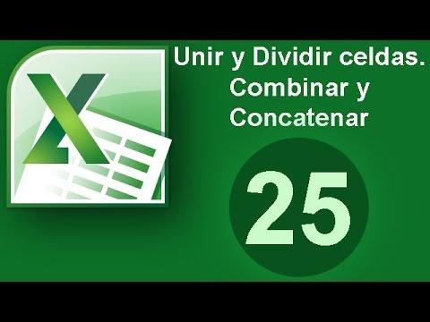 tutorial-excel-(cap.-25)-unir-y-dividir-celdas.-combinar-y-concatenar
