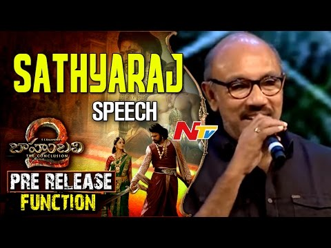 Sathyaraj(Kattappa) Speech @ Baahubali 2 Pre Release Function || Prabhas || Rana Daggubati