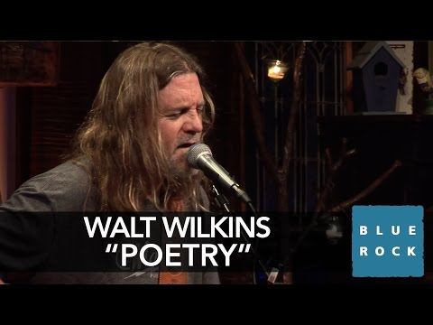 "Walt Wilkins ""Poetry"" 