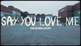 Carlton Marks-Walden Choreography | Say You Love Me - Chris Brown ft Young Thug