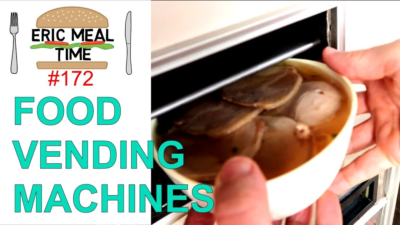 Hot Food Vending Machines In Japan Eric Meal Time 172