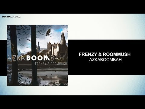 FrenzY X RoomMush - Azkaboombah (Original Mix)