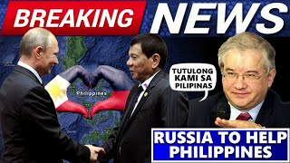 Breaking News Trending Russia Offer Big Help To Philippines | Russia Gustong Unahan Ang China