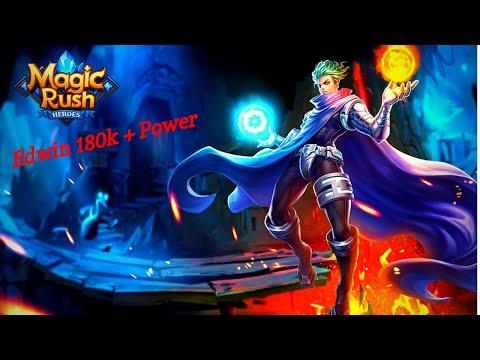 Magic Rush : Detailed Edwin Bp 180k+ (Part 1)