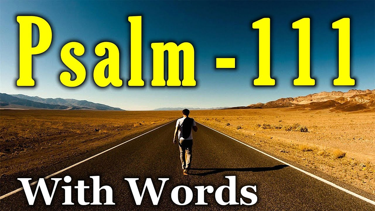 Psalm 111 - Great Are the Lord's Works (With words - KJV)