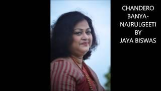CHANDERO BANYA-NAJRULGEETI BY JAYA BISWAS
