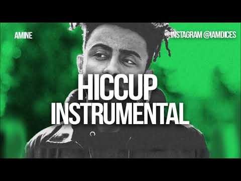 "Amine ""Hiccup"" Instrumental Prod. by Dices *FREE DL*"