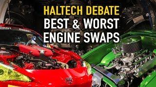 Best & Worst Engine Swaps - Haltech Mass Debate