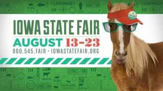 "Iowa State Fair ""Fair Tour"" - August 13-23 - Entertainment"