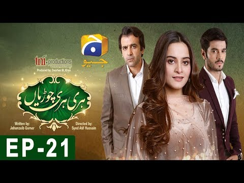 Hari Hari Churian - Episode 21 - HAR PAL GEO