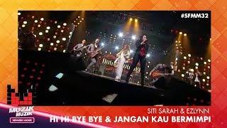 Video SFMM32 | Siti Sarah & Ezlynn | Hi Hi Bye Bye & Jangan Kau Mimpi download MP3, 3GP, MP4, WEBM, AVI, FLV Januari 2018