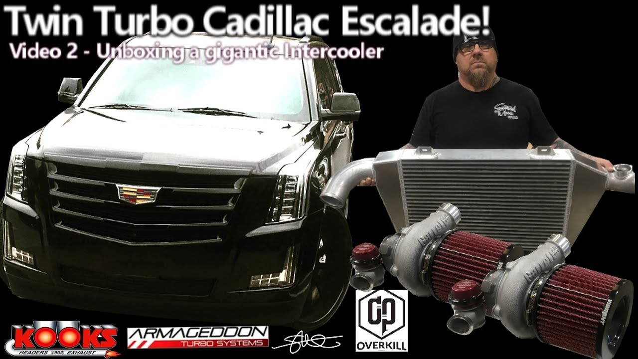 Cadillac Escalade - Armageddon Twin Turbo Install - Unboxing a Gigantic  Intercooler Video 2
