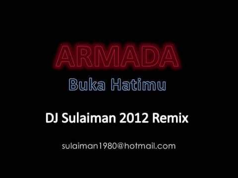 Armada - Buka Hatimu - DJ Sulaiman 2012 Remix