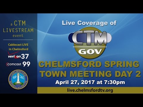 Chelmsford Spring Town Meeting Apr. 27, 2017