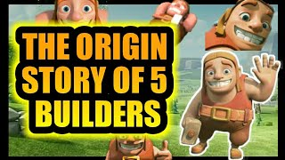 Origin story of 5 builders😍|| story of builders in clash of clans||in hindi