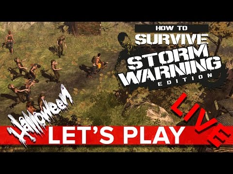 How to Survive: Storm Warning Edition - Halloween Let's Play LIVE - Eurogamer