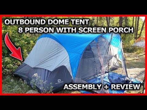 check out 502ec e8e24 Outbound 8 person dome tent with screen porch assembly & review