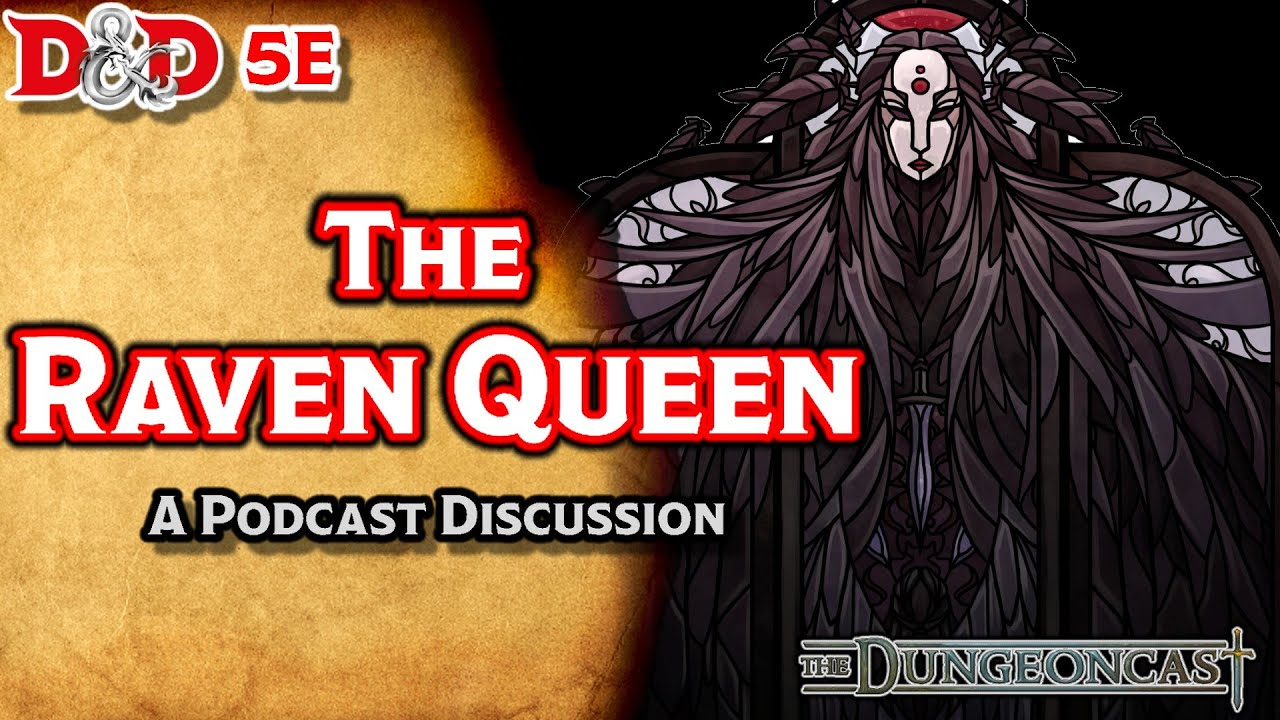 D&D 5E The Raven Queen: Deities and Demigods- The Dungeoncast Ep 60