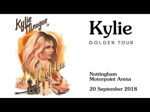 Kylie Golden Tour -  Part One - Kylie Minogue Live - Nottingham Arena