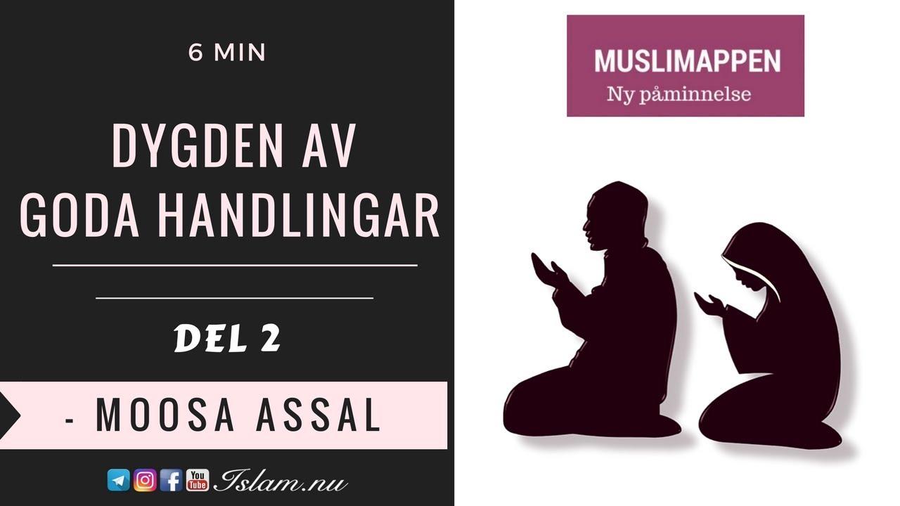 Dygden av goda handlingar | del 2 | 6 min | Muslimappen