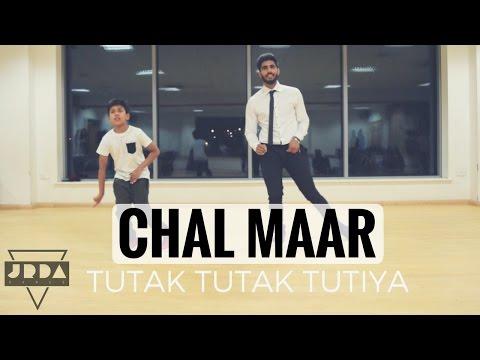 Chal Maar Song | Dance Cover | Tutak Tutak...
