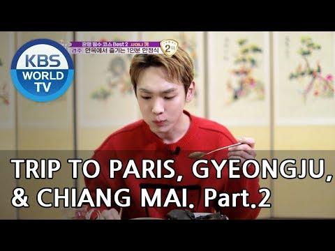 A Trip Alone To Paris, Gyeongju, & Chiang Mai, Part.2[Battle Trip/2019.02.24]