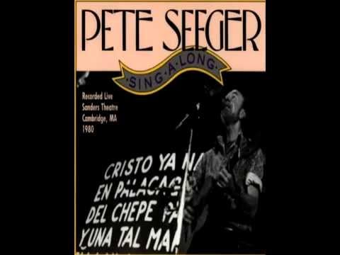 Pete Seeger   We Shall Not Be Moved