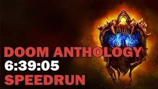 Doom Anthology :: Speedrun - 6:39:05