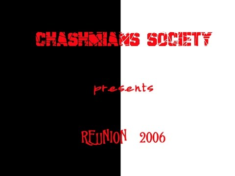 Chashmians Reunion 2006 | Organised by Laatazar | Chashmians Society | December 2006 | Part 1