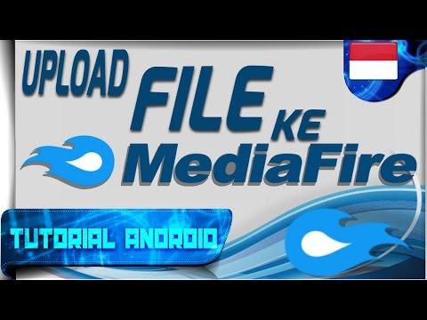 Cara Upload File Kamu ke Situs MediaFire | Cara Register & Sedikit Review | Tutorial Android #71