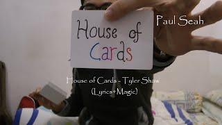 House of Cards - Tyler Shaw (Lyrics Video) + Magic