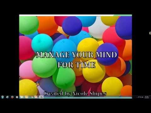 Manage Your Mind for Time  Workshop 2
