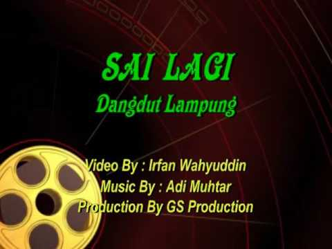 GS Production - Sai Lagi Lampung